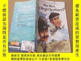 二手書博民逛書店英文原版罕見:Who Were the Wright Broth