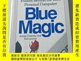 二手書博民逛書店Blue罕見Magic: The People, Power and Politics Behind the IB