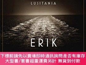 二手書博民逛書店Dead罕見Wake: The Last Crossing of the Lusitania-死胡同:盧西塔尼亞河