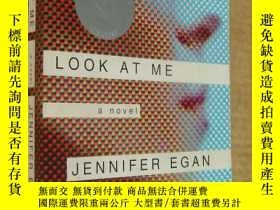 二手書博民逛書店布克獎罕見Jennifer Egan :LOOK AT ME (