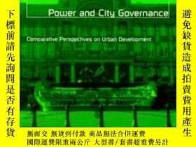 二手書博民逛書店Power罕見And City Governance-權力與城市治理Y436638 Alan Digaetan