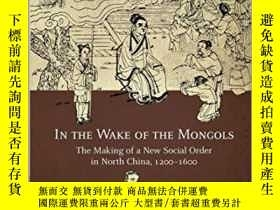 二手書博民逛書店In罕見The Wake Of The MongolsY364153 Jinping Wang Harvard