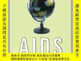 二手書博民逛書店Globalizing罕見AIDS-全球化艾滋病Y361738 Cindy Patton ISBN:9780