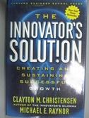 【書寶二手書T2/財經企管_ZDM】The Innovator's Solution_CHRISTENSEN