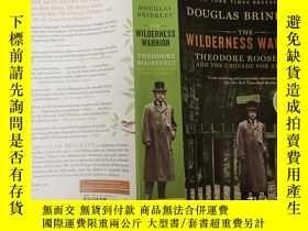 二手書博民逛書店the罕見wildness warriorY271632 dou
