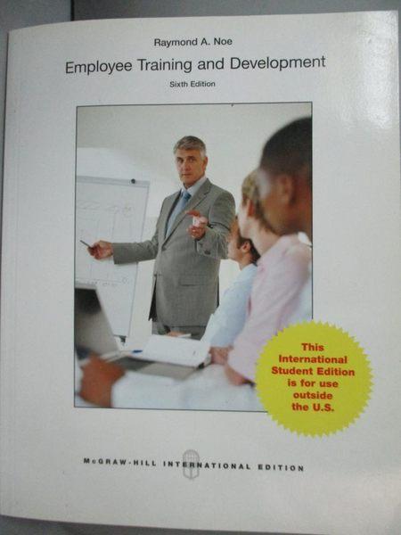【書寶二手書T7/大學商學_PDG】Employee Training and Development6/e_Noe