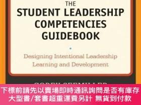 二手書博民逛書店預訂The罕見Student Leadership Competencies Guidebook: Designi