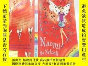二手書博民逛書店Naomi罕見the Netball Fairy:投球仙子娜 奧米 Y200392