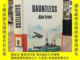 二手書博民逛書店罕見DAUNTLESSY163 Alan Evans ULVERSCROFT 出版1980