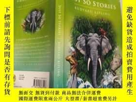 二手書博民逛書店just罕見so stories: 只是故事而 已Y200392