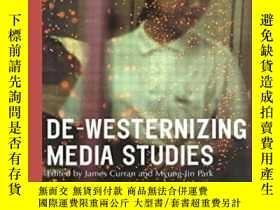 二手書博民逛書店De-westernizing罕見Media StudiesY255562 James Curran Rout