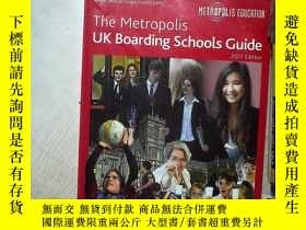二手書博民逛書店THE罕見METROPOLIS UK BOARDING SCHOOLS GUIDE 2017 EDITION 英國