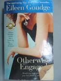 【書寶二手書T6/原文小說_ICN】Otherwise Engaged_Goudge, Eileen