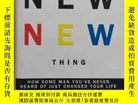 二手書博民逛書店英文原版THE罕見NEW NEW THING(大32開精裝本)Y249948 英文 英文