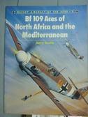 【書寶二手書T4/原文書_PLR】Bf 109 Aces of North Africa and the Mediter