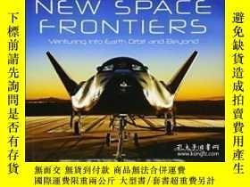二手書博民逛書店New罕見Space Frontiers: Venturing Into Earth Orbit And Beyo