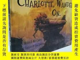 二手書博民逛書店Charlotte,罕見Wander On.Y22565 不祥 不祥 ISBN:9780692212325 出