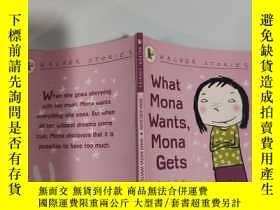 二手書博民逛書店what罕見mona wants,mona gets 莫娜想要什麽,莫娜就得到什麽Y200392