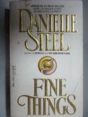 【書寶二手書T2/原文小說_OST】Fine Things_Danielle Steel