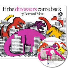 【麥克書店】IF THE DINOSAURS CAME BACK /英文繪本+CD 《廖彩杏老師推薦書單》