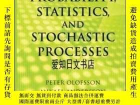 二手書博民逛書店【罕見】Probability, Statistics, And Stochastic ProcessesY1