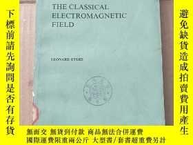 二手書博民逛書店the罕見classical electromagnetic field(P991)Y173412