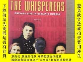 二手書博民逛書店The罕見Whisperers:Private Life in
