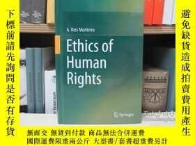 二手書博民逛書店Ethics罕見of Human RightsY22565 不祥