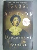 【書寶二手書T1/原文小說_MRS】Daughter of Fortune_Isabel Allende