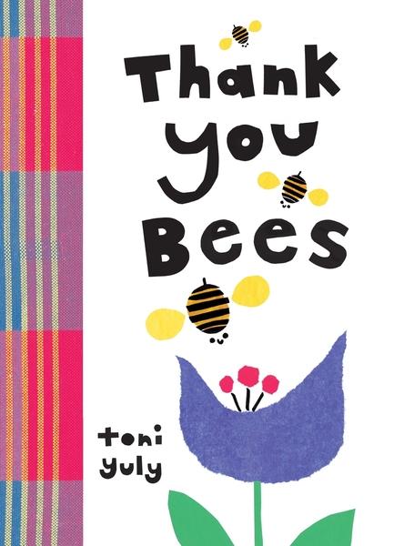 【麥克書店】THANK YOU BEES /幼兒硬頁書《主題: /植物/情感/節慶/幼兒/環保》
