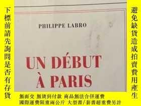二手書博民逛書店Un罕見Debut A ParisY227053 Philipp