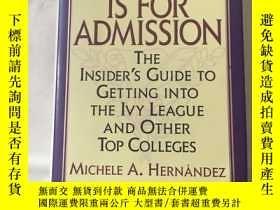 二手書博民逛書店A罕見Is for Admission: The Insider