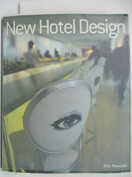 【書寶二手書T8/設計_DUL】New Hotel Design