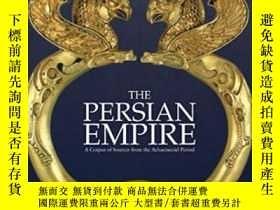 二手書博民逛書店The罕見Persian Empire: A Corpus Of