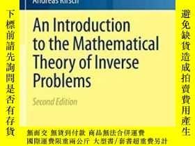 二手書博民逛書店An罕見Introduction To The Mathematical Theory Of Inverse Pr