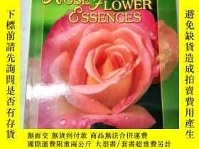 二手書博民逛書店Rose罕見Flower Essences【玫瑰花精華】1806