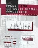 二手書《Speech and Audio Signal Processing: Processing and Perception of Speech and Music》 R2Y ISBN:0471351547