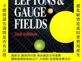 二手書博民逛書店Quarks,罕見Leptons And Gauge Field