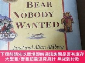二手書博民逛書店THE罕見BEAR NOBODY WANTEDY10980 THE BEAR NOBODY WANTED TH