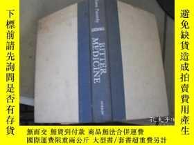 二手書博民逛書店BITTER罕見MEDICINEY205889 出版1987