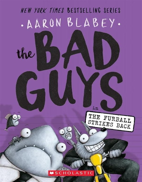 Bad Guys #3: Bad Guys in the Furball Strikes Back