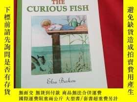 二手書博民逛書店THE罕見CURIOUS FISHY179070 THE CUR