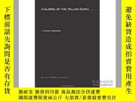 二手書博民逛書店Children罕見of the Yellow Earth: S