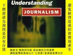 二手書博民逛書店Understanding罕見Journalism-了解新聞業Y436638 Lynette Sheridan