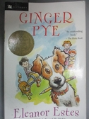【書寶二手書T6/少年童書_GTE】Ginger Pye_Estes, Eleanor