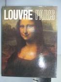 【書寶二手書T6/藝術_PNF】LOUVRE PARIS羅浮美術館