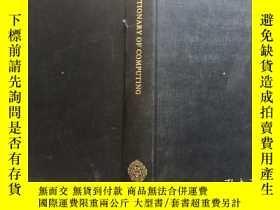 二手書博民逛書店DICTIONARY罕見OF COMPUTING計算機詞典Y24