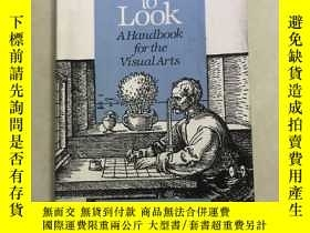 二手書博民逛書店LEARNING罕見TO LOOK A HANDBOOK FOR