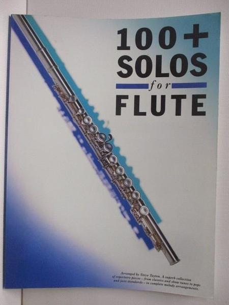 【書寶二手書T1/音樂_J66】100+ SOLOS For Flute