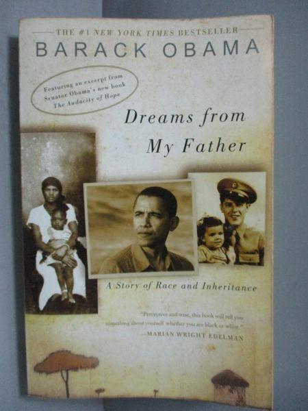 【書寶二手書T9/原文書_OPF】Dreams From My Father-A Story Of Race And I